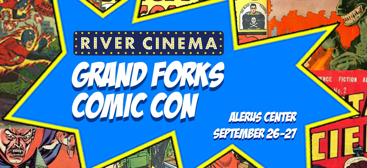 River Cinema Grand Forks Comic Con