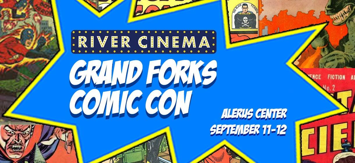 River Cinema Grand Forks Comic Con