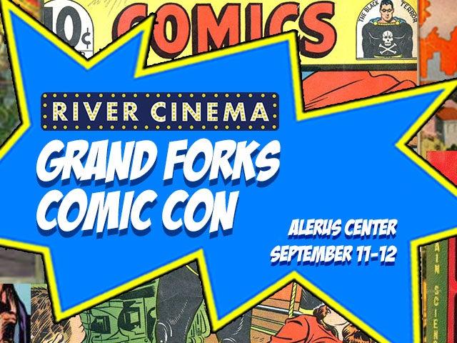 More Info for River Cinema Grand Forks Comic Con