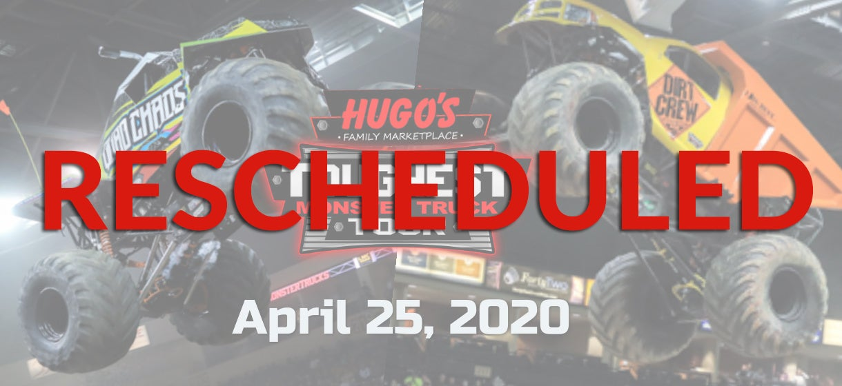 More Info for Hugo's Toughest Monster Truck Tour - Rescheduled
