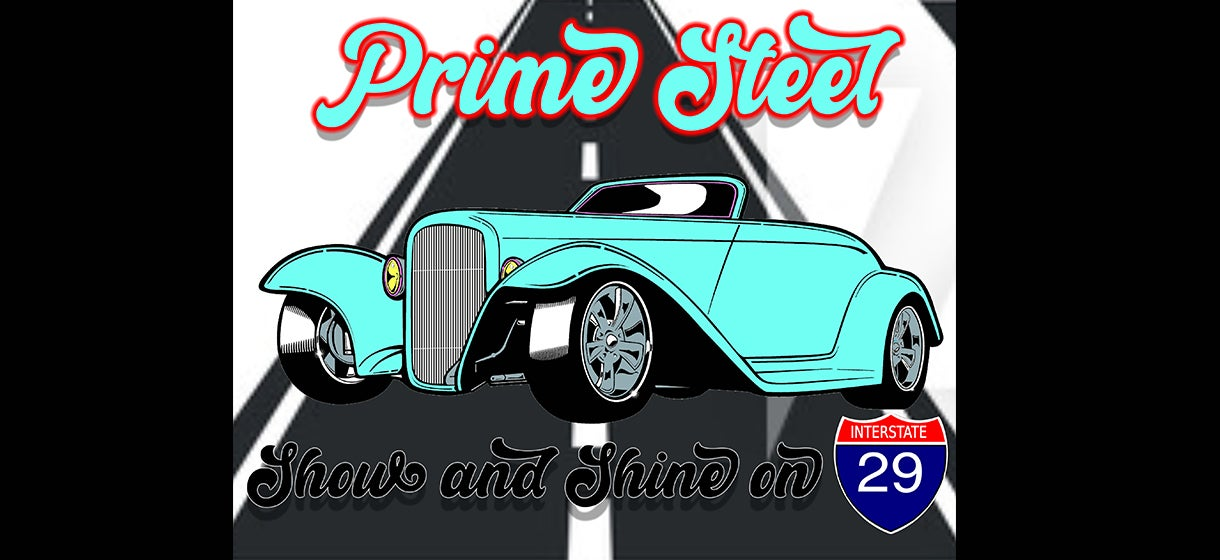 Prime Steel Show and Shine on I-29
