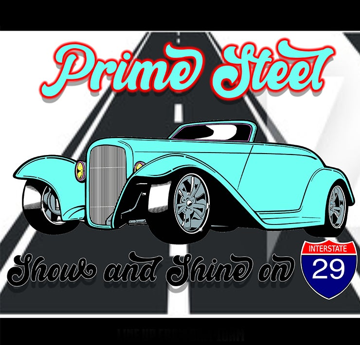 More Info for Prime Steel Show and Shine on I-29