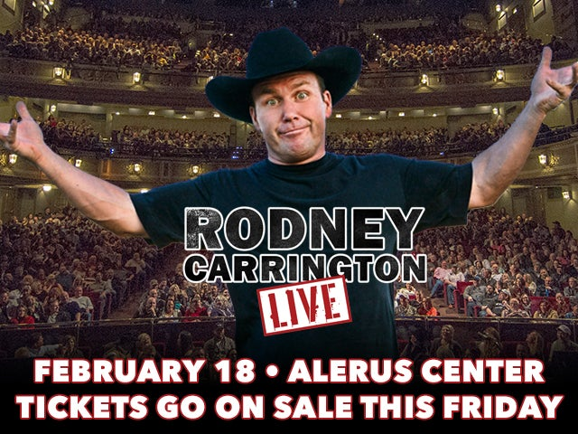 rodney carrington overlay THIS FRIDAY.jpg